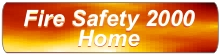 Return to the Fire Safety 2000 home page
